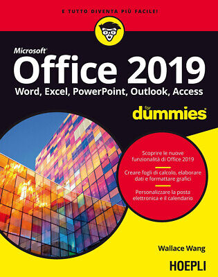 Office 2019 For Dummies. Word, Excel, Power Point, Outlook,... - Wang Wallace