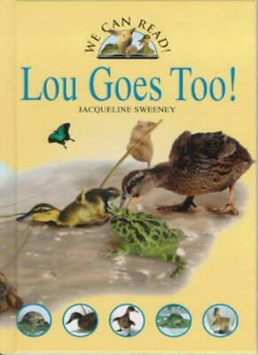 Lou Goes Too! (We Can Read),Jacqueline Sweeney