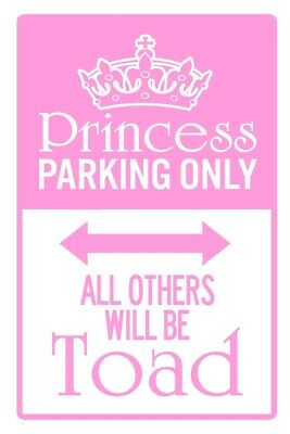 Princess Parking Only All Others Will Be Toad Pink Embossed Metal Tin Sign