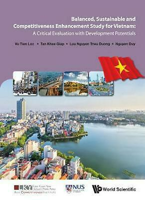 Balanced, Sustainable And Competitiveness Enhancement Study For Vietnam: A Criti