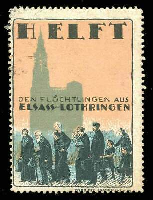 """Germany Poster Stamp - Propaganda - """"Help the Refugees from Elsass-Lothringen"""""""