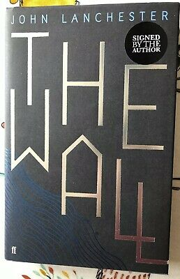 John Lanchester The Wall SIGNED 1ST/1ST NEW