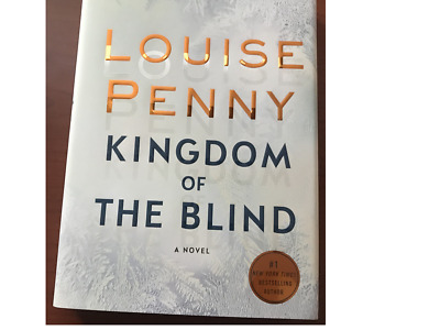 SIGNED Kingdom of the Blind by Louise Penny  First Edition 1st Printing