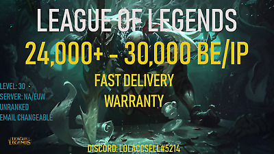 League of Legends Account LoL NA | 24K-30K BE | Unranked | Fresh Level 30 Smurf