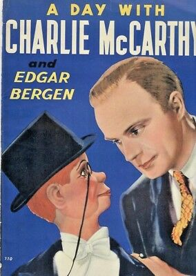 A DAY WITH CHARLIE McCARTHY AND EDGAR BERGEN * 1938 WHITMAN PUBLISHING