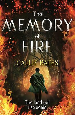 The Memory of Fire: The Waking Land Book II by Callie Bates Paperback Book Free