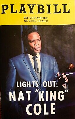 """LIGHTS OUT:  NAT """"KING"""" COLE - Playbill for Geffen Playhouse Production in L.A."""