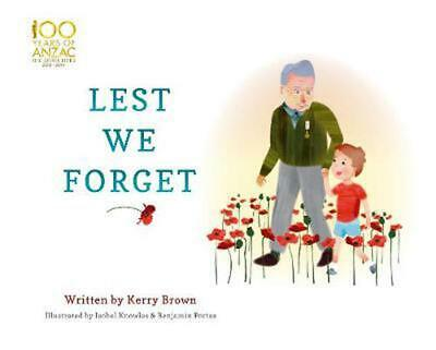 Lest We Forget by Kerry Brown Paperback Book Free Shipping!