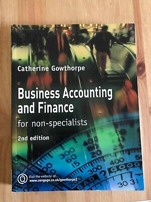 Business Accounting and Finance: for non-speacialists (2nd) C.Gowthorpe