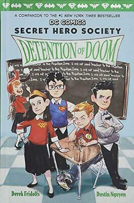 Detention of Doom (DC COMICS: Secret Hero Society) by Derek Fridolfs, NEW Book,