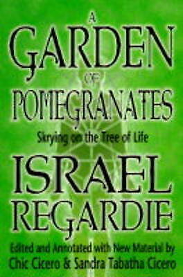 A Garden of Pomegranates: Skrying on the Tree of Life, Regardie, Israel