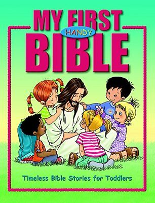 My First Handy Bible: Timeless Bible Stories for Toddlers by Olesen, Cecilie