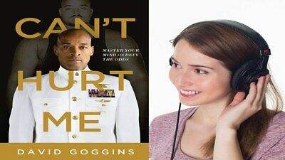 (audio book) Can't Hurt Me Master Your Mind and Defy the Odds By David Goggins