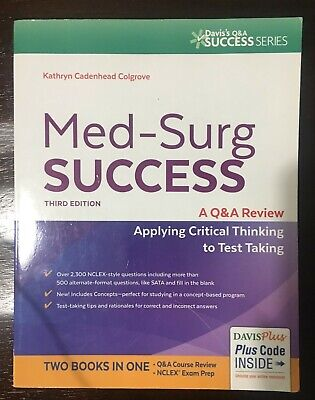 Med-Surg Success : A Q&A Review Applying Critical Thinking to Test Taking