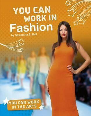 You Can Work in Fashion by Samantha S. Bell Hardcover Book Free Shipping!
