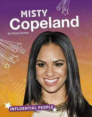 Misty Copeland by Golriz Golkar Hardcover Book Free Shipping!