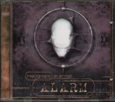 MALIGNANT ETERNAL Alarm  CD 9 Track Album (Disc Ex- Some Light Surface Marks But