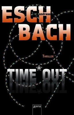 Time*Out - Andreas Eschbach - 9783401508696