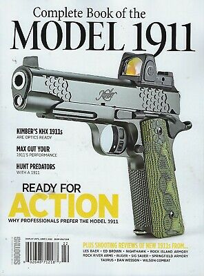 Shooting Time's The Complete Book of MODEL 1911   2019