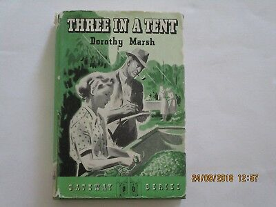 Three In A Tent--Dorothy Marsh--1952