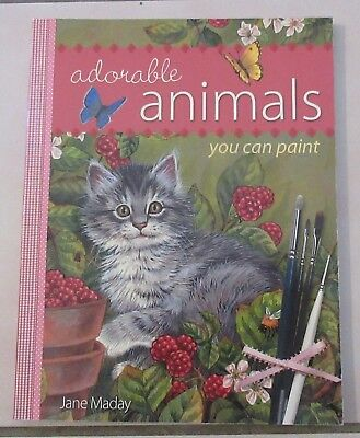 art book, Adorable Animals You Can Paint by Jane Maday (2005),art technique