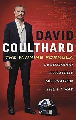 The Winning Formula: Leadership, Strategy and Motivation The F1 Way by Coulthard