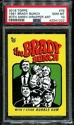 2018 Topps 80th Anniversary Wrapper Art #79 ~ 1981 Brady Bunch /294 ~ PSA 10 GEM