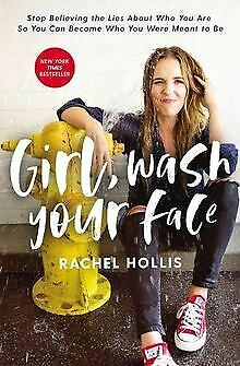 Girl, Wash Your Face: Stop Believing the Lies About... | Buch | Zustand sehr gut