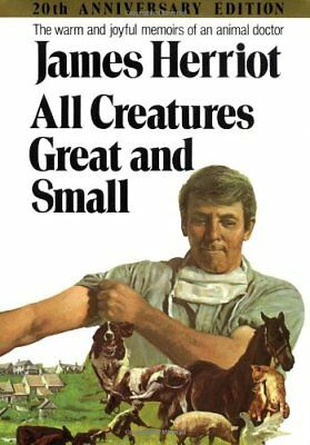 All Creatures Great and Small (20th Anniversary Edition) by Herriot, James