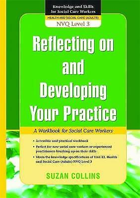 Reflecting On and Developing Your Practice, Collins, Suzan