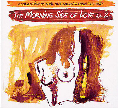 V.A. – The Morning Side Of Love Vol. 2 ( Double CD, Rare ) !