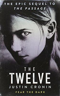 The Twelve (Passage Trilogy 2) by Cronin, Justin, NEW Book, (Paperback) FREE & F