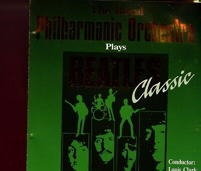The Royal Philharmonic Orchestra / Beatles Classics