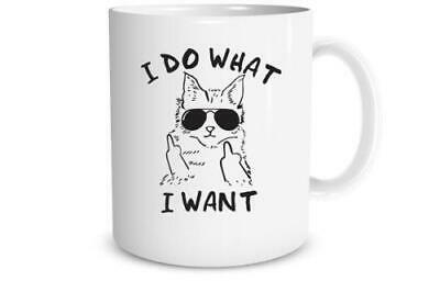 I Do What I Want - Gifts For Cat Lovers - 11Oz Coffee Mug Tea Cup Gift