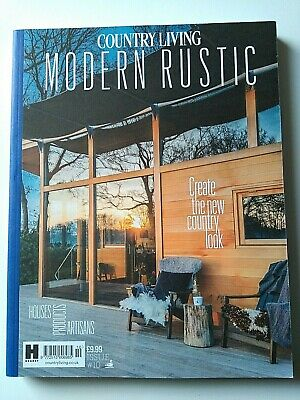 Country Living Modern Rustic Magazine  Issue 10 New Unread Free Postage
