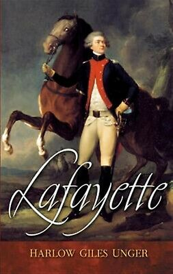 Lafayette by Unger, Harlow Giles 9780471468851 -Paperback