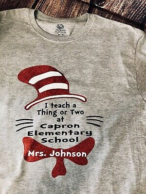 8e5a5432 Custom Dr. Seuss Personalized Teacher And School Name T-Shirt Free Shipping!