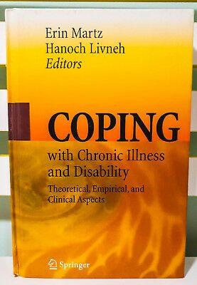 Coping with Chronic Illness and Disability! HB Textbook by Erin Martz!