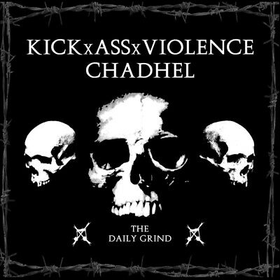 Kickxassxviolence and Chadhel - The Daily Grind CD MOONJUNE/Cargo NEW