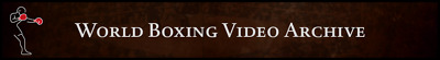 World Boxing Video Archive Invite - Torrent Tracker worldboxingvideoarchiv