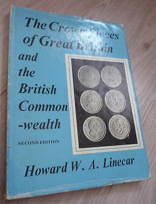 The Crown Pieces  Great Britain and the British Commonwealth  Nations 1551-1961