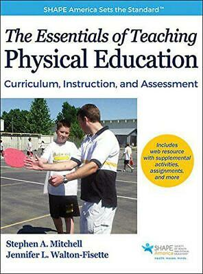 The Essentials of Teaching Physical Education by Jennifer L. Walton-Fisette, Ste