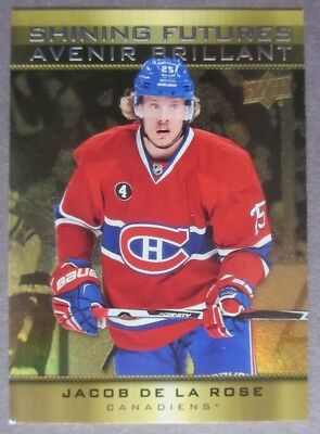 2015-16 UD Tim Hortons Shining Future #SF-12 Jacob De La Rose Montreal Canadiens