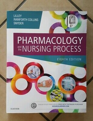 Pharmacology and the Nursing Process 8th edition, 2017. Lilley/Collins/Snyder.