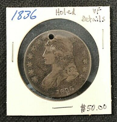 1836 U.s. Silver Capped Bust Half Dollar Holed Vf Details! $2.95 Max Ship! C1789