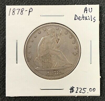 1878-P U.s. Liberty Seated Half Dollar ~ Au Details! $2.95 Max Shipping! C1795