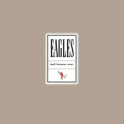 The Eagles - Hell Freezes Over [New Vinyl] 180 Gram, Rmst