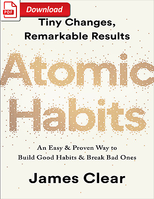Atomic Habits: An Easy & Proven Way to Build Good Habits [EB00k-PDF]
