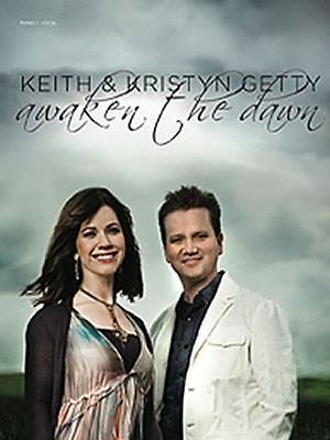 AWAKEN THE DAWN - KEITH & KRISTYN GETTY (Piano/Vocal Folio Book)