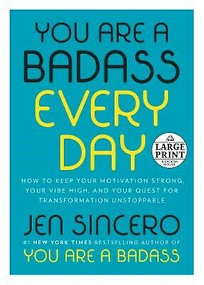 You Are a Badass Every Day: How to Keep Your Motivation Strong, Y 9780593103029